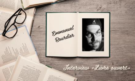 Interview «livre ouvert» avec Emmanuel Bourdier